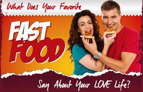 What Does Your Favorite Fast Food Say About Your Love Life?