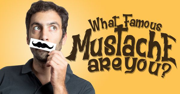 What Famous Mustache Are You?