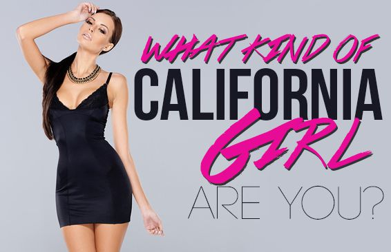 What Kind Of California Girl Are You?