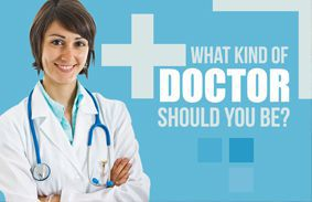 what kind of doctor should you be