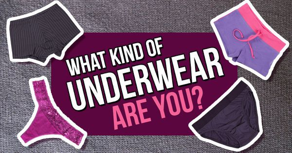 What Kind Of Underwear Are You?