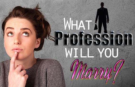 What Profession Will You Marry?