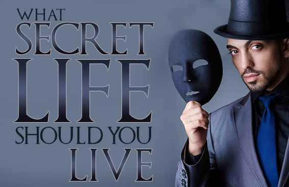 What Secret Life Should You Live?