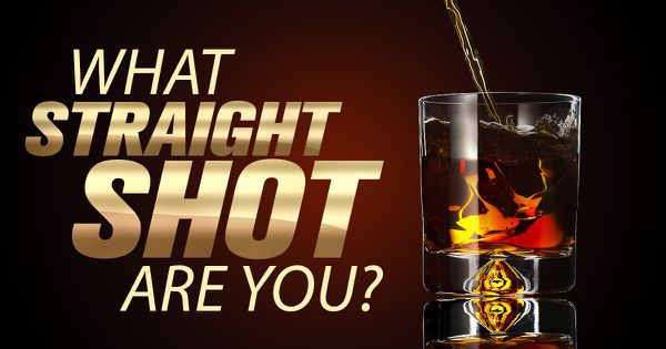 What Straight Shot Are You?