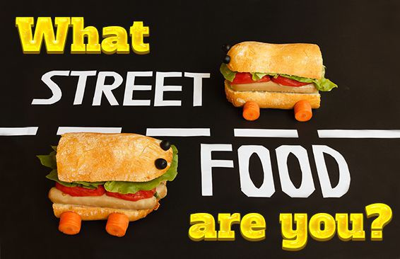 What Street Food Are You?