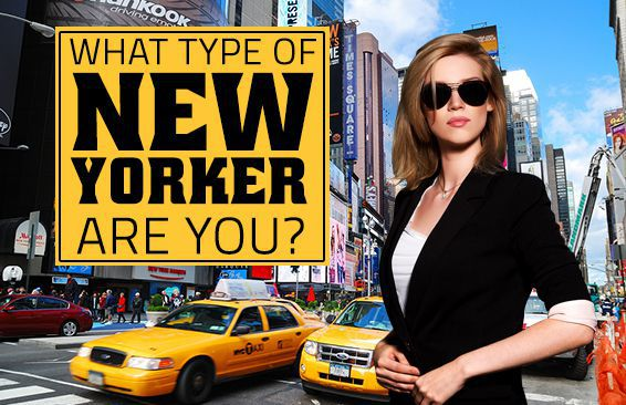 What Type Of New Yorker Are You?