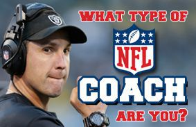 What Type Of NFL Coach Are You?