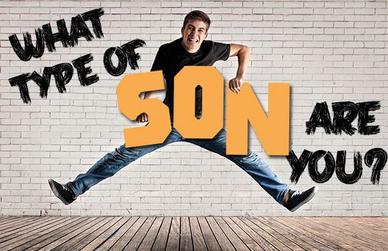 What Type Of Son Are You?