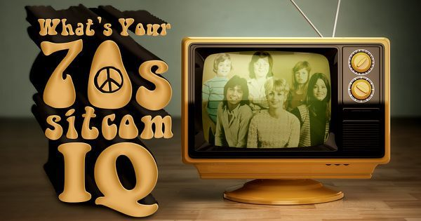 What's Your 70s Sitcom IQ?