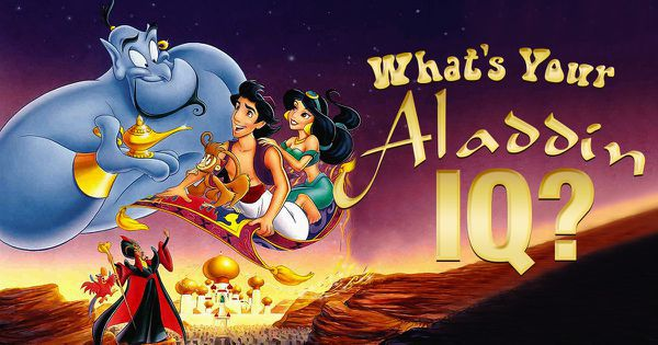 "What's Your ""Aladdin"" IQ?"