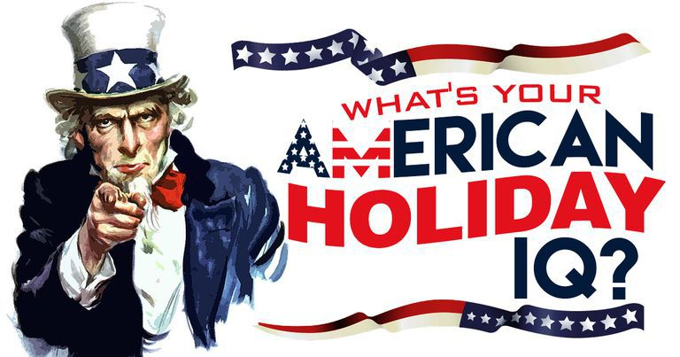 What's Your American Holidays IQ?