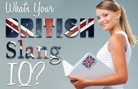 What's Your British Slang IQ?