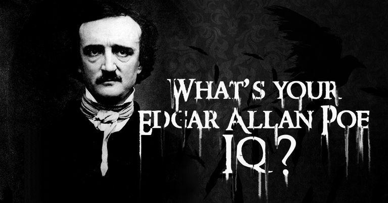 What's Your Edgar Allan Poe IQ?
