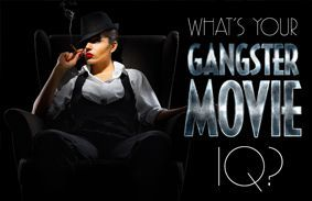 What's Your Gangster Movie IQ?