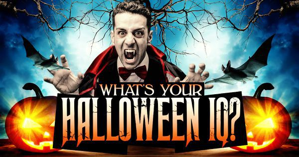 What's Your Halloween IQ?