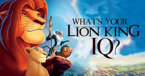"What's Your ""Lion King"" IQ?"