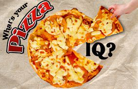 What's Your Pizza IQ?