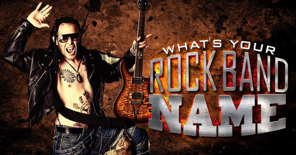 Rock Band Name Generator: What's Your Rock Band Name?