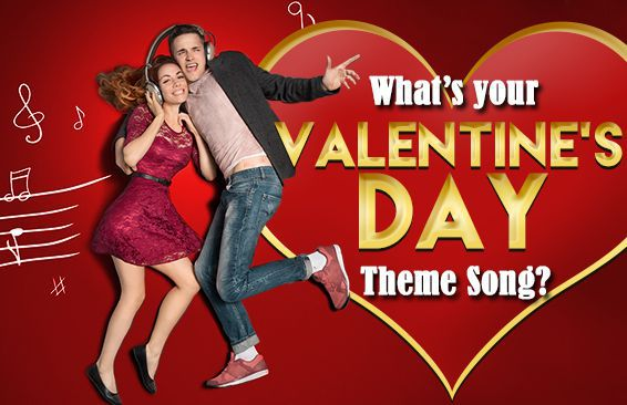 What's Your Valentine's Day Theme Song?