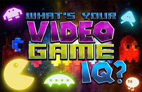 What's Your Video Game IQ?