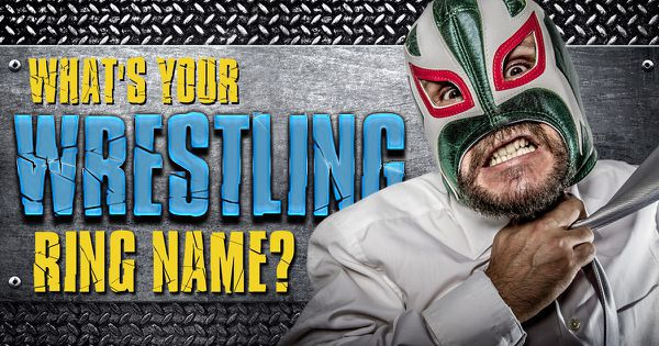 whats your wrestling ring name