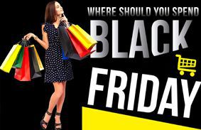 Where Should You Spend Black Friday?