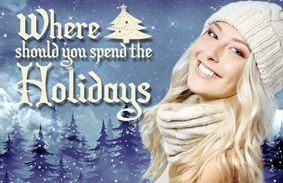 Where Should You Spend The Holidays?