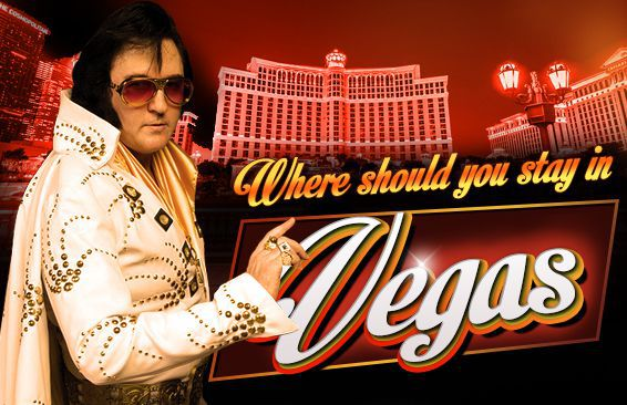 Where Should You Stay In Vegas?