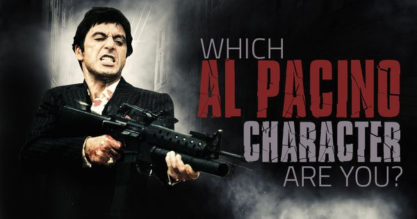 Which Al Pacino Character Are You?