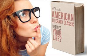 Which American Literary Classic Defines Your Life?