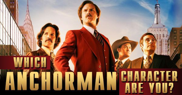 "Which ""Anchorman"" Character Are You?"