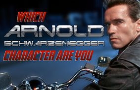 Which Arnold Schwarzenegger Character Are You?