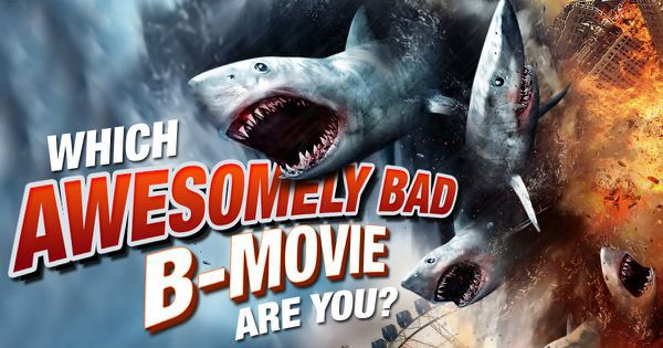 Which Awesomely Bad B-Movie Are You?