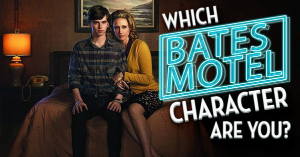"""Which """"Bates Motel"""" Character Are You?"""