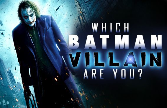 Which Batman Villain Are You?