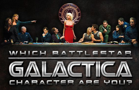 Which Battlestar Galactica Character Are You?