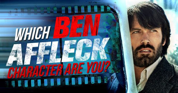 Which of These Ben Affleck Characters Are You?