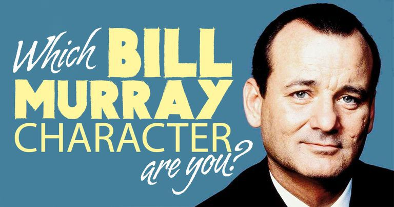 Which Bill Murray Character Are You?