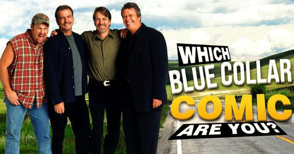 Which Blue Collar Comic Are You?