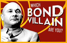 Which Bond Villain Are You?