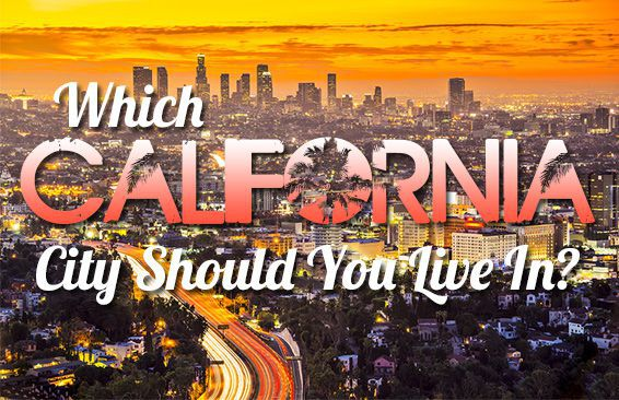 Which California City Should You Live In?