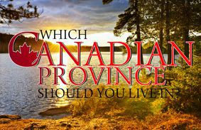 Which Canadian Province Should You Live In?