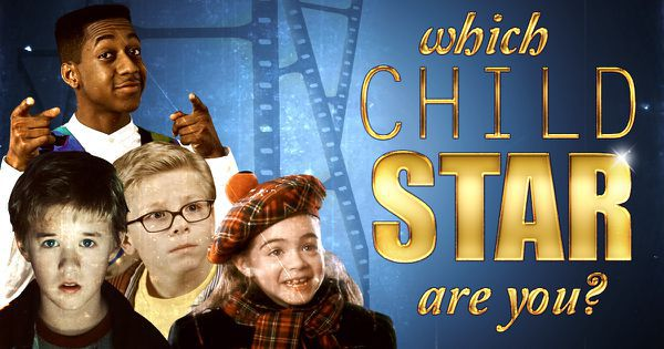 Which Child Star Are You?