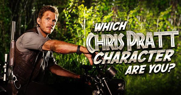 Which Chris Pratt Character Are You?