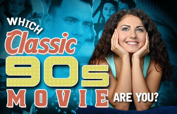 Which Classic 90s Movie Are You?