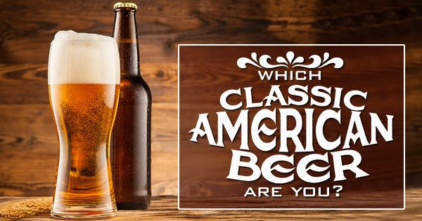 Which Classic American Beer Are You?
