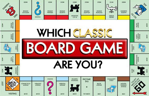 Which Classic Board Game Are You?