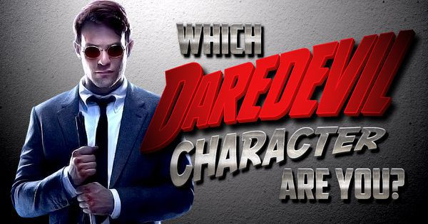 "Which ""Daredevil"" Character Are You?"