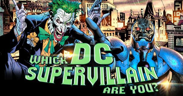 Which DC Supervillain Are You?