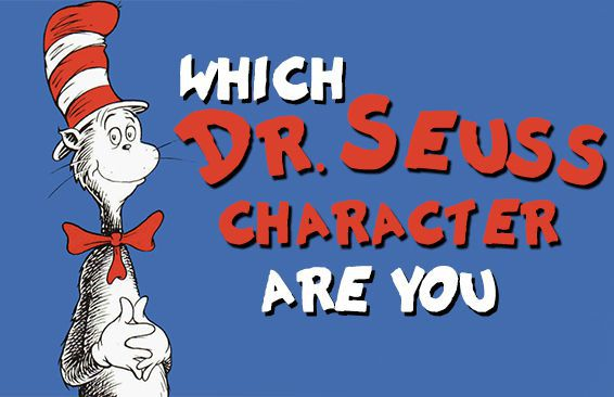 Which Dr. Seuss Character Are You?